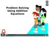 CANADA Math 5: Algebra: Problem Solving using Addition Equations Concept Capsule