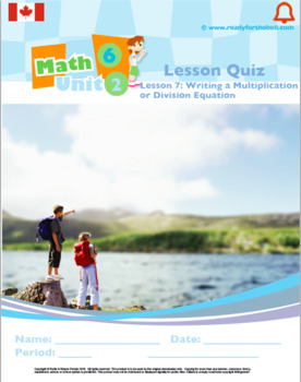 CANADA Math 6: Algebra: L7: Writing a Multiplication or Division Equation Quiz