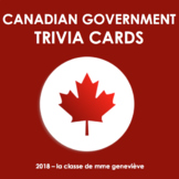 CANADIAN GOVERNMENT - TRIVIA CARDS