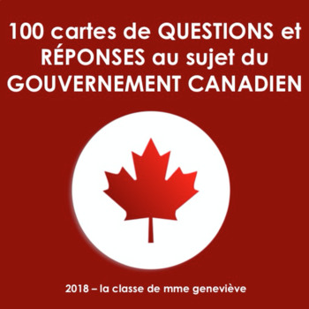 LE GOUVERNEMENT CANADIEN - TRIVIA CARDS