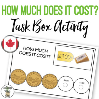 CANADIAN How Much Does It Cost? Task Box Activity