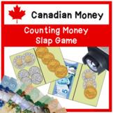 CANADIAN MONEY - More Than/Less Than Slap Game