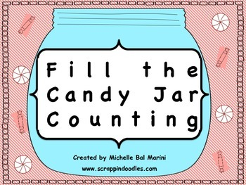 CANDY JAR COUNTING: FILL TEN OR TWENTY FRAME (COMMON CORE) KINDERGARTEN & FIRST