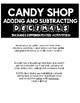 CANDY SHOP MATH: ADDING & SUBTRACTING DECIMALS!