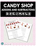 CANDY SHOP MATH: ADDING & SUBTRACTING DECIMALS!