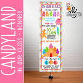 CANDYLAND - Classroom Decor: X-LARGE BANNER, In Our Class