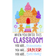 CANDYLAND - Classroom Decor: X-LARGE BANNER, When You Enter This Classroom