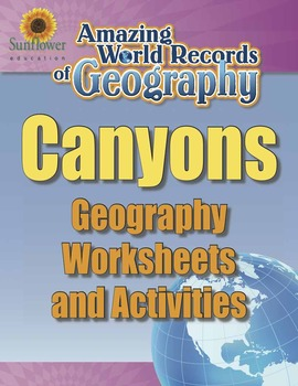 CANYONS—Geography Worksheets and Activities