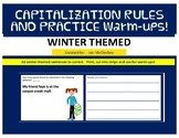 CAPITALIZATION RULES AND WARM-UPS:  Winter Themed