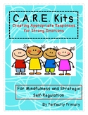 CARE KITS for Mindfulness and Self Regulation