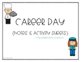 CAREER DAY NOTES & ACTIVITIES