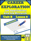 CAREER EXPLORATION   JOB APPLICATIONS  AND JOB RESEARCH  Unit B   Lesson 8