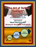"CAREERS & JOB SKILLS - ""Art of Selling Yourself"" – Sect. 5 - Mock Interviews"
