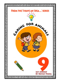 Caring For Animals Number 9   From 'I HAVE AN IDEA' series, MY CHOICE