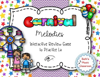 CARNIVAL Melodies! Interactive Melodic Practice Game - LA