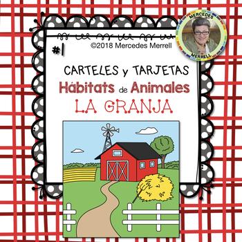 CARTELES y TARJETAS Hábitats de Animales LA GRANJA  en ESPAÑOL  Gr. 1-3