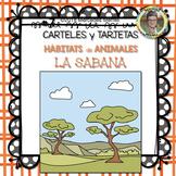 #7 CARTELES y TARJETAS Hábitats de Animales LA SABANA en ESPAÑOL Gr. 1-3