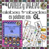 CARTELES y TARJETAS de sílabas trabadas CONSONANT BLENDS en palabras con GL