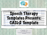 CASL-2 Template | Speech Therapy Assessment
