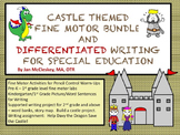CASTLE THEMED  FINE MOTOR BUNDLE / DIFFERENTIATED WRITING