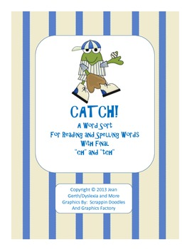 CATCH! A Word Sort for Reading and Spelling Words with Fin