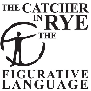 THE CATCHER IN THE RYE Figurative Language Bundle