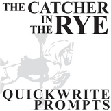 THE CATCHER IN THE RYE Journal - Quickwrite Writing Prompt