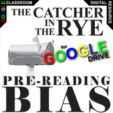 CATCHER IN THE RYE PreReading Bias Activity (Created for Digital)