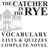 THE CATCHER IN THE RYE Vocabulary Complete Novel (150 words)