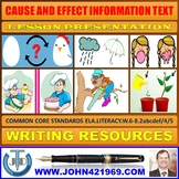 CAUSE AND EFFECT INFORMATION TEXT LESSON PRESENTATION