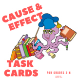 CAUSE AND EFFECT TASK CARDS for grades 3 - 6