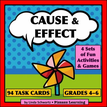 CAUSE & EFFECT   Grade 5