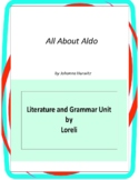 All About Aldo Literature and Grammar Unit