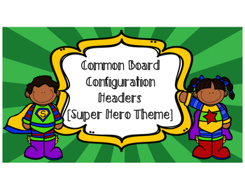 Board Headers(Superohero or solid colorful theme)