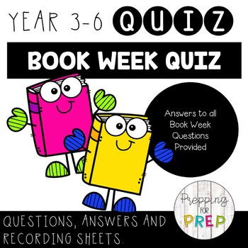 CBCA BOOK WEEK QUIZ: YEARS 3-6 (5 DAY BOOK QUIZ)