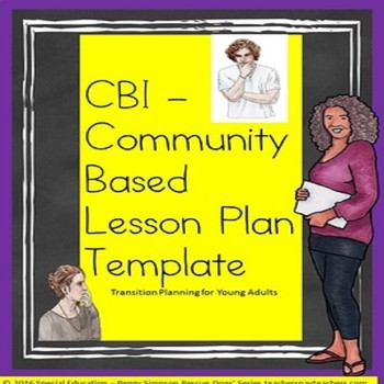 Special Education Cbi Community Based Instruction Blank Lesson Plan