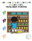 CBI and Job Placement Transition Teacher Forms