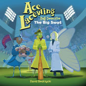 Ace Lacewing The Big Swat
