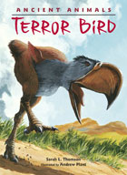 Ancient Animals: Terror Bird