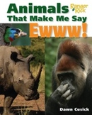 Animals that make me say EWWW