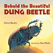 Behold the Beautiful Dung Beetle  (eBook)