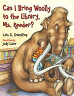 Can I Bring Woolly to the Library, Ms. Reeder?