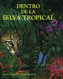Dentro de la selva tropical