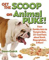 Get the Scoop on Animal Puke!