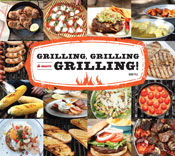 Grilling, Grilling and More Grilling!