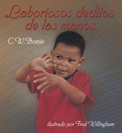 Laboriosos deditos de las manos (Busy Fingers Spanish Edition)