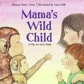 Mama's Wild Child, Papa's Wild Child
