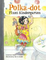 Polka-Dot Fixes Kindergarten