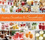 Smoothies, Smoothies & More Smoothies