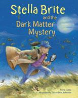 Stella Brite & the Dark Matter
